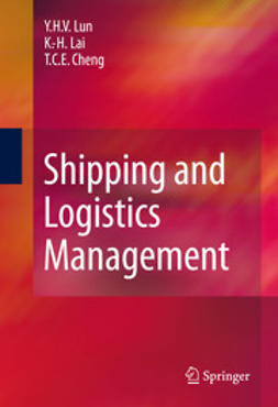 Lun, Y.H.V. - Shipping and Logistics Management, e-bok