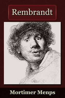 Menpes, Mortimer - Rembrandt, ebook