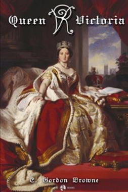 Brown, E Gordon - Queen Victoria, e-bok
