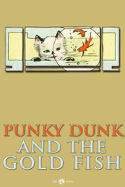 Anonymous - Punky Dunk and the Goldfish, e-bok