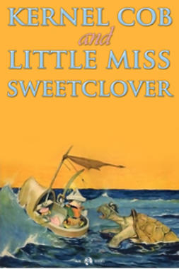 Kernel Cob & Little Miss Sweetclover