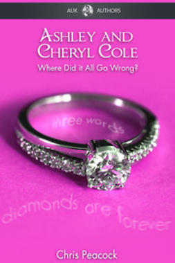 Peacock, Chris - Ashley & Cheryl Cole, ebook