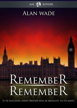 Wade, Alan - Remember Remember, ebook