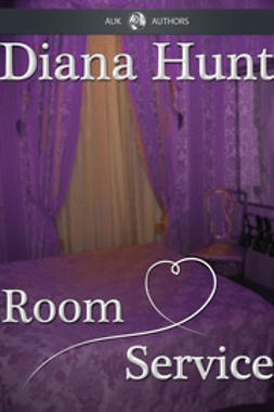 Hunt, Diana - Room Service, ebook