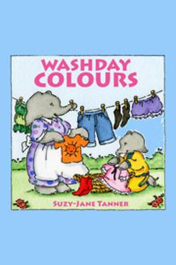 Tanner, Suzy-Jane - Washday Colours, e-bok