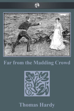 Hardy, Thomas - Far From the Madding Crowd, ebook