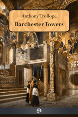 Trollope, Anthony - Barchester Towers, ebook