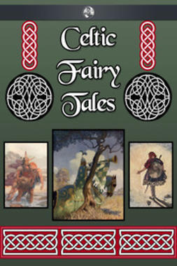 Jacobs, Joseph - Celtic Fairy Tales, ebook