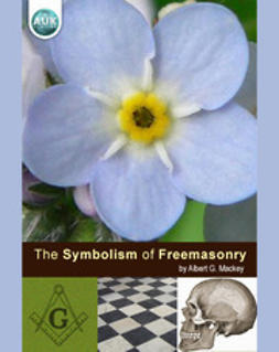 Mackey, Albert - The Symbolism of Freemasonry, e-bok