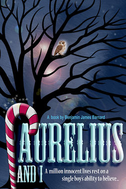 Barnard, Benjamin James - Aurelius And I, ebook