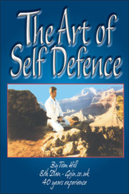 Hill, Tom - A Guide To The Art Of Self Defence, ebook