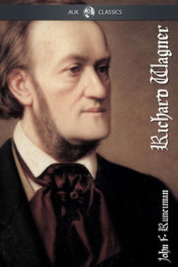 Runciman, John - Richard Wagner, ebook