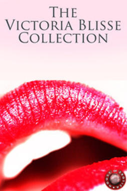 Blisse, Victoria - The Victoria Blisse Collection, ebook