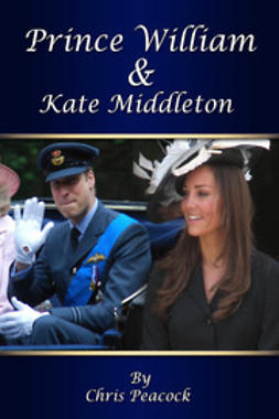 Peacock, Chris - Prince William and Kate Middleton, ebook