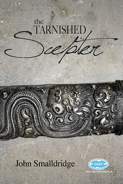 Smalldridge, John - The Tarnished Scepter, e-kirja