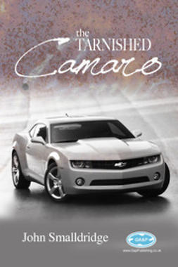 Smalldridge, John - The Tarnished Camaro, ebook