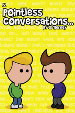 Tierney, Scott - Pointless Conversations: The Fifth Element, ebook