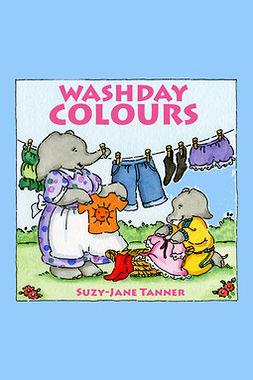 Tanner, Suzy-Jane - Washday Colours, e-kirja