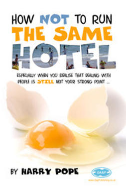Pope, Harry - How not to run the same Hotel, ebook