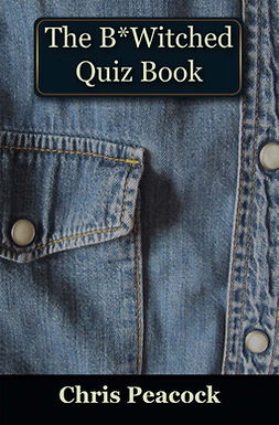 Peacock, Chris - The B*Witched Quiz Book, ebook