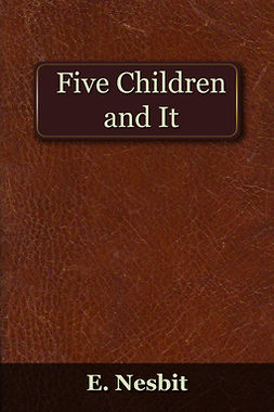 Nesbit, Edith - Five Children and It, ebook
