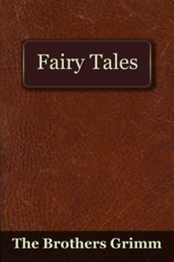 Nesbit, Edith - The Fairy Tales of the Brothers Grimm, e-bok