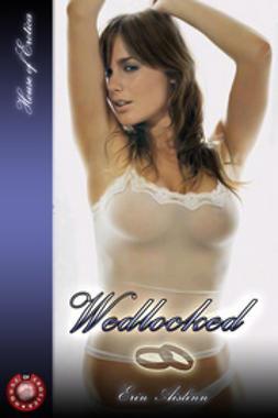 Aislinn, Erin - Wedlocked, ebook