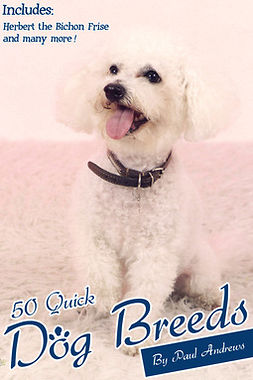Andrews, Paul - 50 Quick Dog Breeds, e-bok
