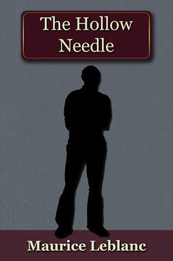 Leblanc, Maurice - The Hollow Needle, ebook