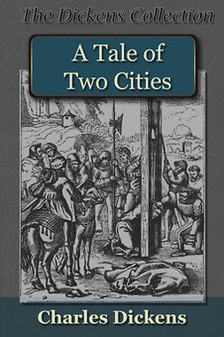 Dickens, Charles - A Tale of Two Cities, e-bok