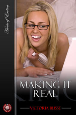 Blisse, Victoria - Making It Real, ebook