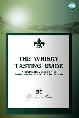 Moore, Graham - The Whisky Tasting Guide, ebook