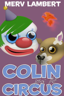 Lambert, Merv - Colin joins the Circus, ebook