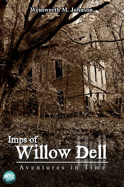 Johnson, Wentworth M. - Imps of Willow Dell, ebook