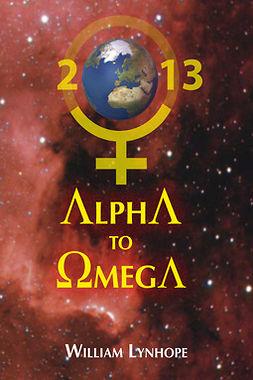 Lynhope, William - Alpha To Omega, e-bok