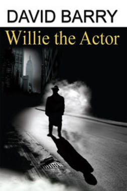Barry, David - Willie the Actor, ebook