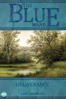 Omoboni, Lino - The Blue Wand - Volume 1, e-kirja