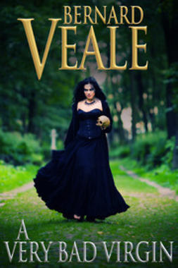 Veale, Bernard - A Very Bad Virgin, ebook