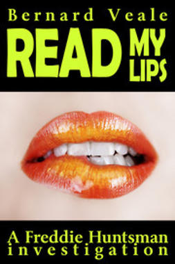 Veale, Bernard - Read My Lips, e-bok