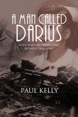 Kelly, Paul - A Man Called Darius, ebook