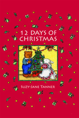 Tanner, Suzy-Jane - 12 Days of Christmas, e-bok