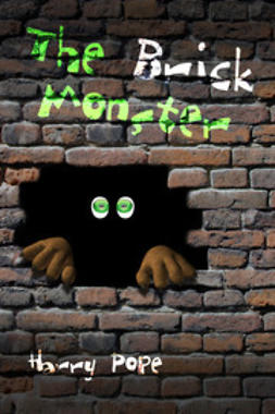 Pope, Harry - The Brick Monster, ebook