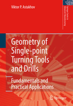 Astakhov, Viktor P. - Geometry of Single-point Turning Tools and Drills, ebook