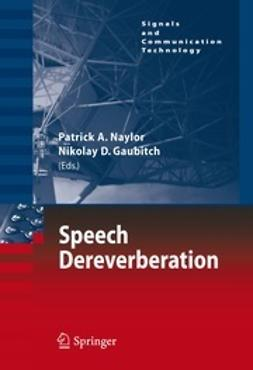 Naylor, Patrick A. - Speech Dereverberation, ebook