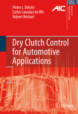 Dolcini, Pietro J. - Dry Clutch Control for Automotive Applications, ebook