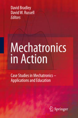 Bradley, David - Mechatronics in Action, ebook