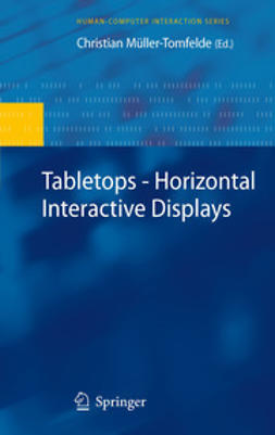Müller-Tomfelde, Christian - Tabletops - Horizontal Interactive Displays, ebook