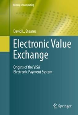 Stearns, David L. - Electronic Value Exchange, ebook