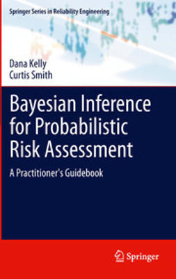 Kelly, Dana - Bayesian Inference for Probabilistic Risk Assessment, ebook