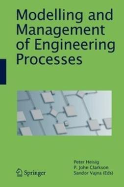Heisig, Peter - Modelling and Management of Engineering Processes, ebook